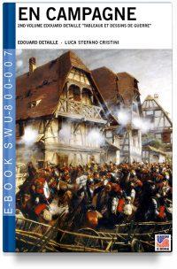 En Campagne 2nd volume Edouard Detaille Tableaux et dessins de guerre