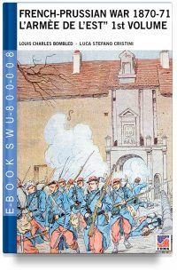 "French-Prussian War 1870-71 ""L'armée de l'Est"" 1st. Vol. L. Bombled war art colour drawings"