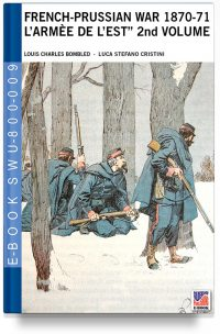 "French-Prussian War 1870-71 ""L'armée de l'Est"" 2nd. Vol. L. Bombled war art colour drawings"