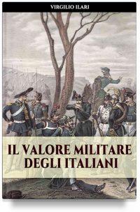 Il valore militare degli italiani