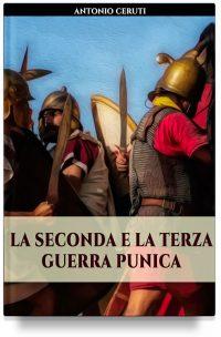 La seconda e terza guerra punica