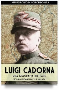 Luigi Cadorna – Una biografia militare