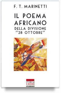 """Il poema africano della Divisione """"28 ottobre"""""""