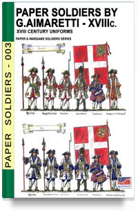Paper Soldiers by Guglielmo Aimaretti  – XVIII Century