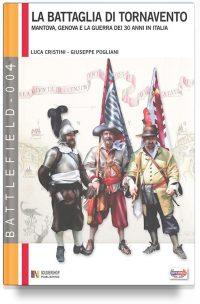La battaglia di Tornavento (1636): Mantova, Genova e la guerra dei 30 anni in Italia