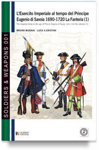 L'esercito imperiale al tempo del principe Eugenio di Savoia 1690-1720 – La fanteria 1