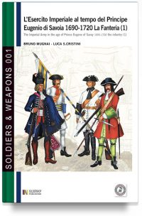 L'esercito imperiale al tempo del principe Eugenio di Savoia 1690-1720 – La fanteria 1 (super offerta)