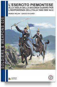 L'esercito piemontese alla vigilia della seconda guerra per l'indipendenza dell'Italia (1849-1859) – Vol. 2 La cavalleria