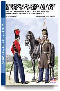 Uniforms of Russian army during the years 1825-1855 – Vol. 12 Don cossacks, Black sea cossacks