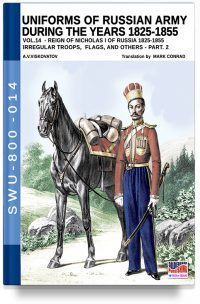 Uniforms of Russian army during the years 1825-1855 – Vol. 14  Irregular troops, flag and standard part 2