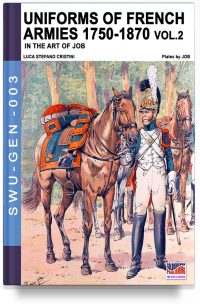 Uniforms of French armies 1750-1870 – Vol. 2