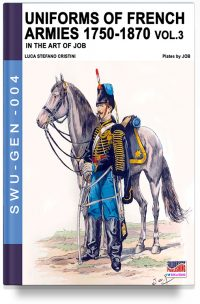 Uniforms of French armies 1750-1870 – Vol. 3