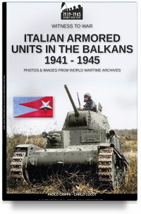 Italian armored units in the Balkans 1941-1945