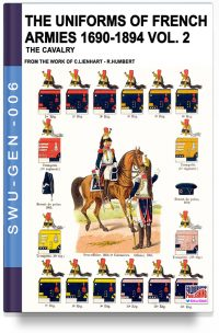 The uniforms of French armies 1690-1894 – Vol. 2