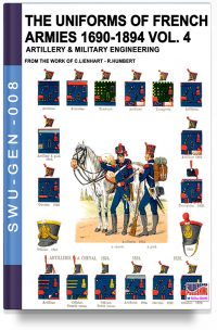 The uniforms of French armies 1690-1894 – Vol. 4