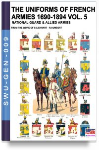 The uniforms of French armies 1690-1894 – Vol. 5