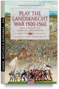 Play the Landsknecht wars 1500-1560