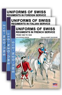 Uniforms of Swiss Regiments in French, Italian and foreign service – 3 volumes