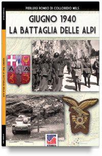 Giugno 1940: la battaglia delle Alpi