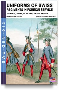 Uniforms of Swiss Regiments in foreign service