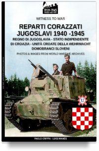 Reparti corazzati Jugoslavi 1940-1945