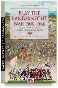 Play the Landsknecht war 1500-1560 – Gioca a Wargame alle guerre dei Lanzichenecchi