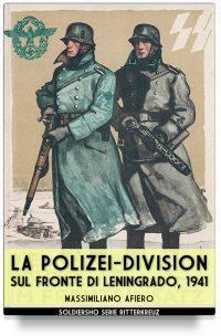 La Polizei Division sul fronte di Leningrado 1941