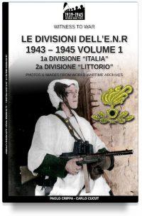 Le divisioni dell'E.N.R. 1943-1945 – Vol. 1