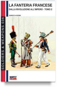 La fanteria francese dalla Rivoluzione all'Impero – Tomo 2