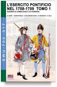 L'esercito pontificio nel 1708-1709 – Tomo 1
