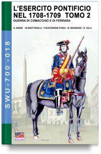 L'esercito pontificio nel 1708-1709 – Tomo 2
