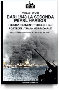 Bari 1943: la seconda Pearl Harbor
