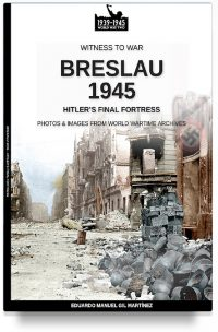 Breslau 1945: Hitler's final fortress