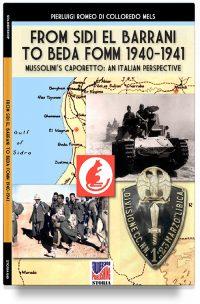 From Sidi el Barrani to Beda Fomm 1940-1941 – Mussolini's Caporetto: an Italian perspective