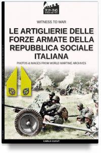 Le artiglierie delle Forze Armate della Repubblica Sociale Italiana