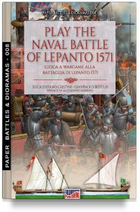 Play the naval battle of Lepanto 1571 – Gioca a Wargame alla battaglia di Lepanto 1571