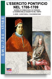 L'esercito pontificio nel 1708-1709 – GAZZETTE