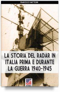 La storia del radar in Italia prima e durante la guerra 1940-1945