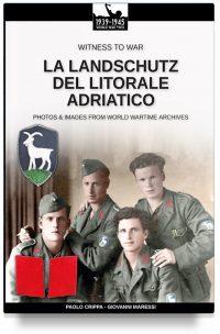 La Landschutz del Litorale Adriatico