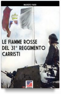 Le Fiamme Rosse del 31° Reggimento carristi