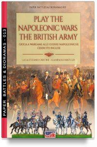 Play the Napoleonic wars – The British army – Gioca a Wargame alle guerre napoleoniche – L'esercito inglese