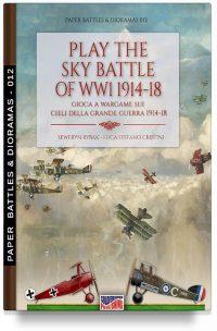 Play the sky battle of WW1 1914-18 – Gioca a Wargame sui cieli della Grande Guerra 1914-18