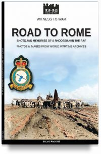 Road to Rome – Shots and memories of a Rhodesian in the RAF