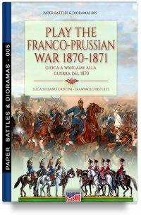 PDF – Play the Franco-Prussian war 1870-1871 – Gioca a Wargame alla guerra del 1870